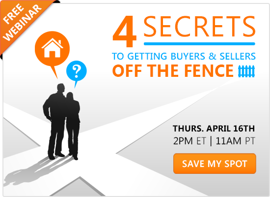 4 Secrets To Getting Buyers & Sellers Off The Fence [WEBINAR]